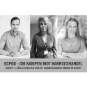 ECPAT lanserar podcasten ECPOD - om kampen mot barnsexhandel