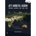 Att arbeta i Asien - Förhandla, samarbeta, leda, köpa & sälja