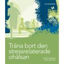 Ny bok: Träna bort den stressrelaterade ohälsan