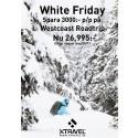 White Friday - Ett prisdump kan aldrig bli lika fett som ett puderdump!