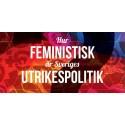 Visa allvar med den feministiska utrikespolitiken!