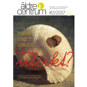 Nytt nummer av Äldre i Centrum med tema om hemmet som det nya äldreboendet