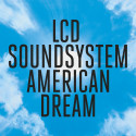 """LCD Soundsystem släpper nya låten """"tonite"""" idag, albumet """"AMERICAN DREAM"""" kommer den 1 september"""