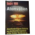 Atomvåben og den kolde krig - baseret på åbnede arkiver og afslørede hemmeligheder.
