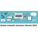 Global mHealth Solutions Markets Research Report: 2013-2018 Data & Projections to 2023
