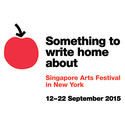 Something To Write Home About: Singapore Arts Festival in New York