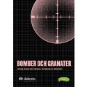Bomber och granater - svensk sammanfattning