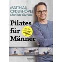 Pilates für Männer - Einfach und extrem effektiv, von TV-Moderator Matthias Opdenhövel