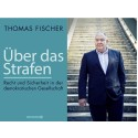 Thomas Fischer: Um den Preis der Freiheit: Die Sehnsucht nach Sicherheit in der offenen Gesellschaft