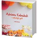 Mia Ånemyr utkommer med sin andra bok nov 2016 - Adrians Kalasbok - naturligt gott
