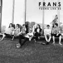 """Frans firar midsommar med att släppa nya singeln """"Young Like Us"""" samt ger sig ut på turnén """"Tour de Frans""""!"""