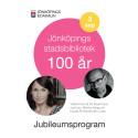 Stadsbiblioteket 100 år Jubileumsprogram 3 september 2106