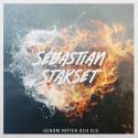 """Sebastian Stakset släpper sitt andra soloalbum; """"Genom vatten och eld""""!"""