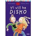 Vi vill ha disko! av Helena Bross delas ut till 30 000 7-åringar under Världsbokveckan