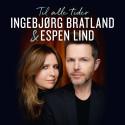 Ingebjørg Bratland og Espen Lind slipper albumet «Til alle tider»
