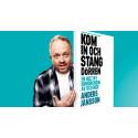 """Nypremiär för Anders Janssons humorshow """"Kom in och stäng dörren"""""""