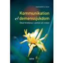 Ny bok visar hur lyhörd kommunikation ger demenssjuka bättre vård