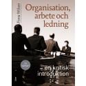 Organisation, arbete och ledning