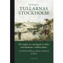 Tullarnas Stockholm. Ny bok!