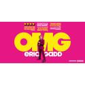 "Eric Gadd på vårturné med sin hyllade show ""OMG"""