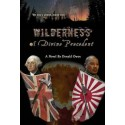 "DONALD OWEN'S PARANORMAL THRILLER ""WILDERNESS OF DIVINE PRECEDENT"" ON SALE"
