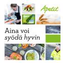 Aina voi syödä hyvin - Apetit-konsernin yleisesittely 2015