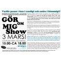GÖR-OM-MIG-SHOW - Slottslängorna, Sölvesborg 3 mars 15.00-18.00