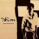 Ny spännande musik med Edda Magnason, singeln Noises släpps imorgon
