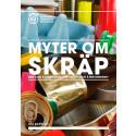RAPPORT: Myter om skräp - vad kan svenskarna om skräp och återvinning?
