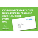 Avoid unnecessary costs this summer by franking your mail right every time