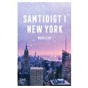 """Snart kommer """"Samtidigt i New York"""" - 24 mysiga noveller att läsa inför jul"""