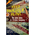 Keep yourself alive – ny bok av Sulo och Petter Karlsson