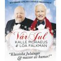 """Premiärvecka för Loa Falkman och Kalle Moraeus julturné """"Vår Jul""""!"""