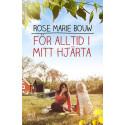 För alltid i mitt hjärta - en roman om  vänskap, kärlek och demens
