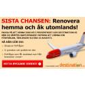 ServiceFinders Nyhetsbrev: Sista chansen: Renovera hemma och åk utomlands!