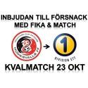 Kval till div. 1! Inbjudan till försnack med Åhnstrand, fika och matchbiljett - söndag 23 okt.