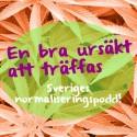 Sveriges första cannabis podd