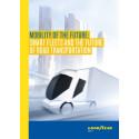 Goodyear-vitbok visar: lagstiftare bör spela ännu större roll i att driva på åkeribranschens utveckling