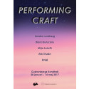 Performing Craft – välkommen på vernissage!