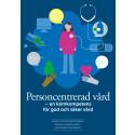 Personcentrerad vård – för ökad patientsäkerhet och vårdkvalitet