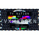 Vxmadsen TV NATION (ART SHOW)