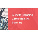 Guide to Shopping Center Risk and Security