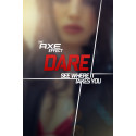 "Axe ""DARE"" Mobile App. See Where It Takes You."