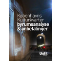 Byrumsanalyse udført af GEHL Architects for partnerne bag Københavns Kulturkvarter