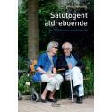 Ny bok om att skapa äldreboende i framkant