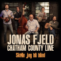 Jonas Fjeld & the Chatham County Line gjenforenes med nytt album og stor turné!