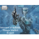 Internet of Robotic Things Market Projected to Grow Progressively at CAGR of +30% By 2023