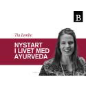 Nystart i livet med ayurveda av Tia Jumbe Bladh by Bladh Infoblad