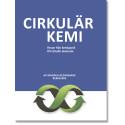 Bokrelease Cirkulär kemi - Resan från kemipanik till cirkulär ekonomi