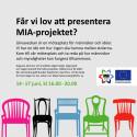 MIA-projektet hoppas få politiker i tältet.